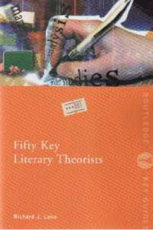 Fifty Key Literary Theoists