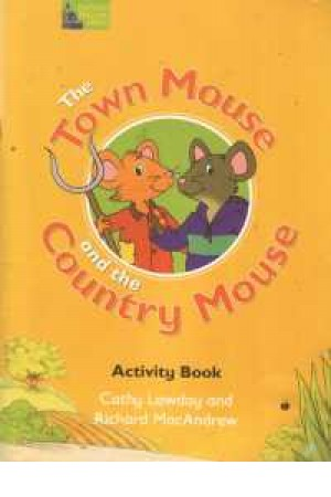 The town mouse and the Country mouse (Fairy Tales)