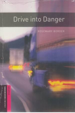 Drive Into Danger + CD