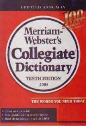 Merriam Webster's Colliate Dic