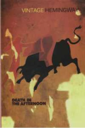 death in the afternoon/full text(ernest hemingway)