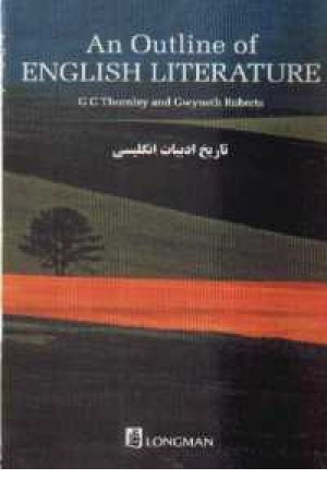 An Outline Of English Literature تاریخ ادبیات انگلیسی