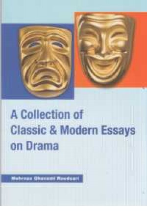 a collection of classic and modern essay on drama