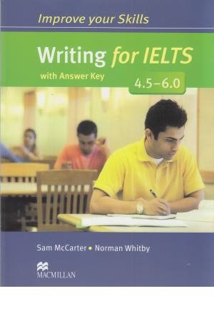 improve your skill: writing for ielts (4/5 -6)