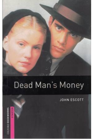 dead man,s money