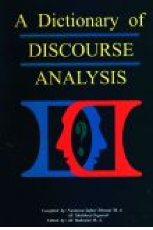 A Dictionary Of Discourse ANALYSIS