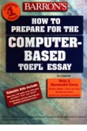 How to prepare for the computer - based TOEFL essay